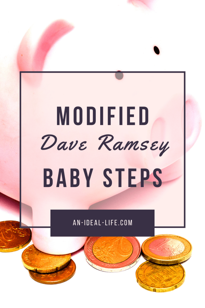 Modified Dave Ramsey Baby Steps