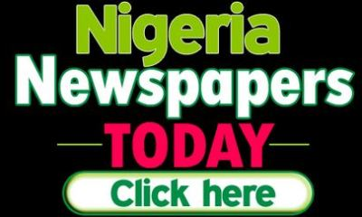 Here Are The Major Nigerian Newspaper Headlines Today Tuesday, 21st May 2019