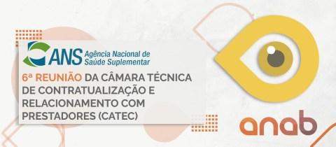 6ª Reunião da Câmara Técnica de Contratualização e Relacionamento com Prestadores (CATEC)