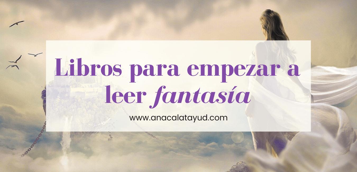 Libros para empezar a leer fantasía