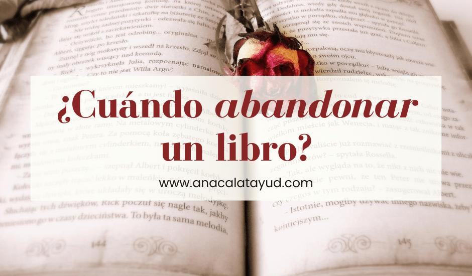 ¿Cuándo abandonar un libro?