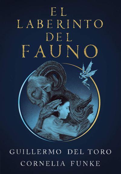Libro adulto para el día del libro: El laberinto del fauno (Cornelia Funke y Guillermo del Toro)
