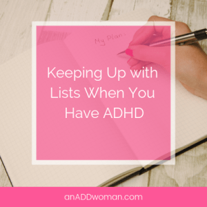 Keeping Up with Lists When You Have ADHD