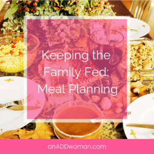 Keeping the Family Fed_ Meal Planning