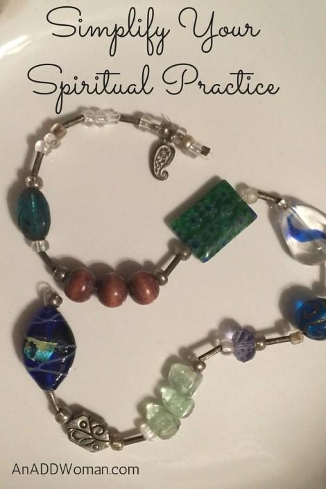 Simplify Your Spiritual Practice