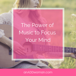 The Power of Music to Focus Your Mind
