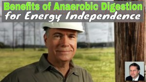 Image is a thumbnail for the video Benefits of Anerobic Digestion for energy independence.