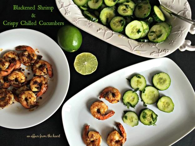 Blackened Shrimp & Crispy Chilled Cucumbers