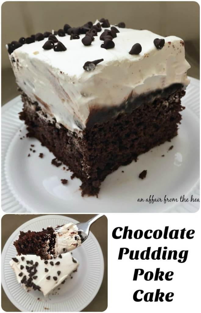 Chocolate Pudding Poke Cake - An Affair from the Heart -- Easy to make devil's food cake, chocolate pudding and whipped cream.