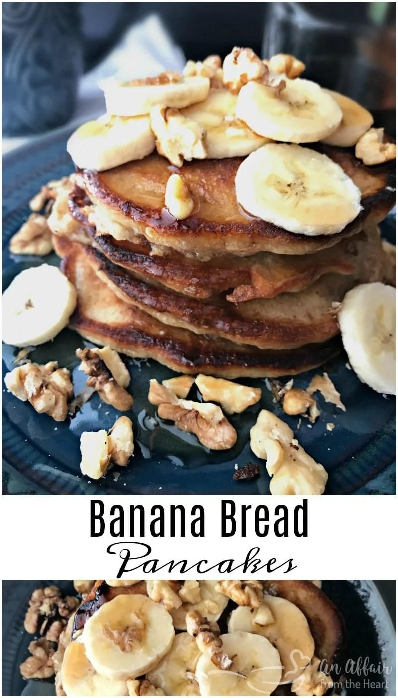Banana Bread Pancakes - An Affair from the Heart