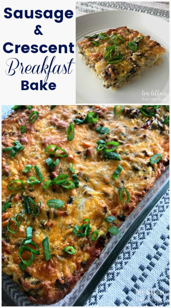Sausage & Crescent Breakfast Bake -- An Affair from the Heart