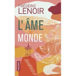 L'ame du monde Frederic Lenoir