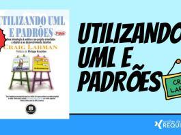 Livro para download grátis em PDF: Livro - Utilizando UML e Padrões: uma Introdução à Análise e ao Projeto Orientados a Objetos e ao Desenvolvimento Iterativo.