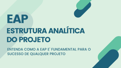 Photo of O que é EAP, Estrutura Analítica do Projeto – EAP ou WBS?