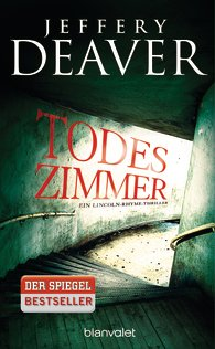 (Rezension) Todeszimmer von Jeffery Deaver