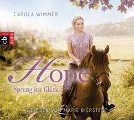 (Hörbuch) Hope Sprung ins Glück von Carola Wimmer gelesen von Marie Bierstedt