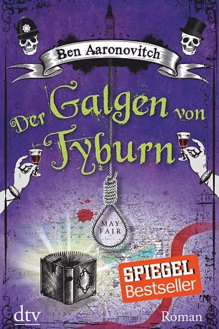 (Rezension) Der Galgen von Tyburn – Ben Aaronovitch