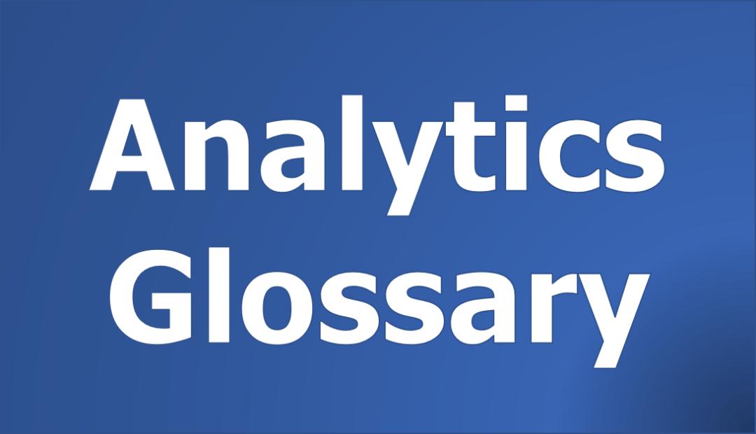 Analytics Glossary
