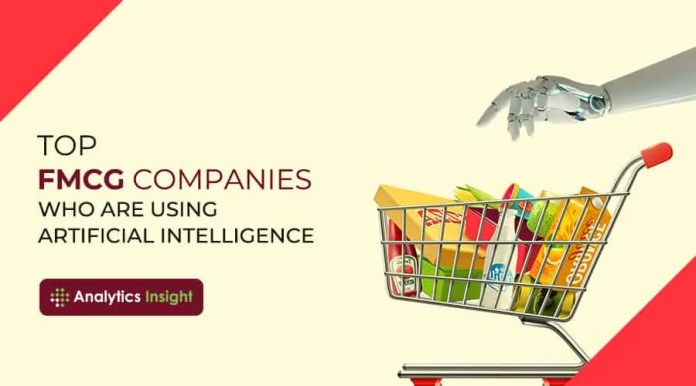 Top FMCG companies who are using artificial intelligence asiafirstnews