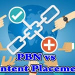 PBN vs Content Placement
