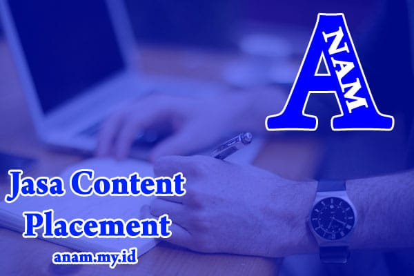 Jasa Content Placement Murah Berkualitas