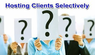 Choose Your Hosting Clients Selectively
