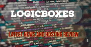 Latest News And Web Hosting Review LogicBoxes