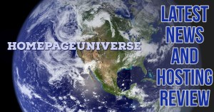 Latest News And Web Hosting Review Homepageuniverse