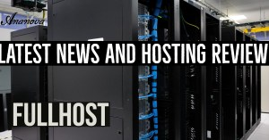 Latest News And Web Hosting Review FullHost