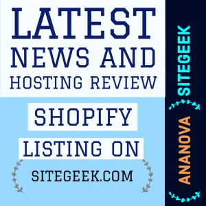 Latest News And Hosting Review Shopify E-Commerce Hosting