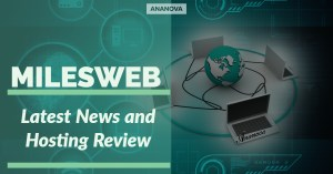 Latest News and Hosting Review Milesweb