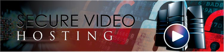 Secure Video Hosting