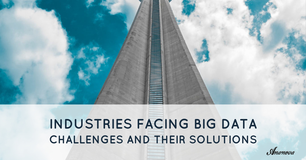 Industries Facing Big Data Challenges And Their Solutions
