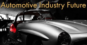 Automotive Industry Future