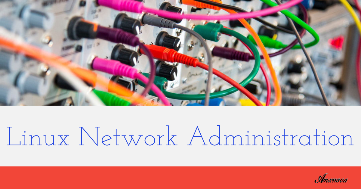Linux Network Administration