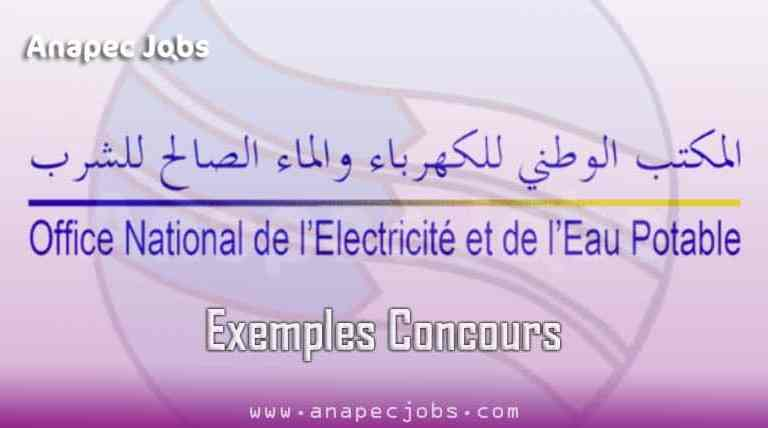 Exemples Concours ONEE – ONEP