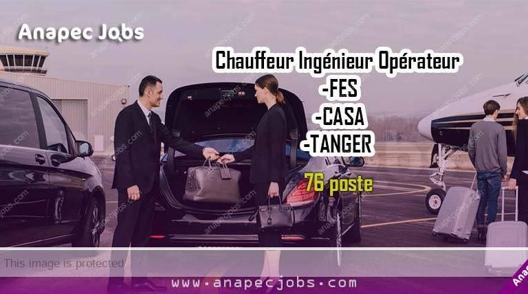 ChauffeurIngénieur Opérateur sur FES-CASA-TANGER 76 poste