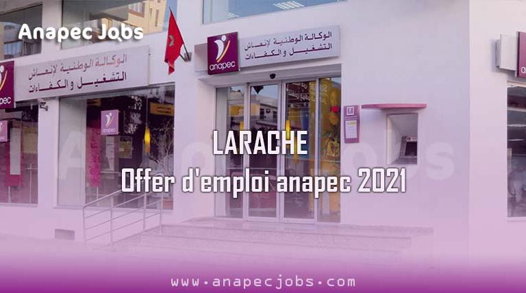 LARACHE offer d'emploi anapec