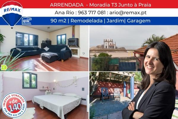 ARRENDADA - Moradia T3 Junto à Praia