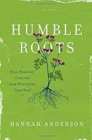 Humble-Roots-despre-smerenie-Hannah-Anderson