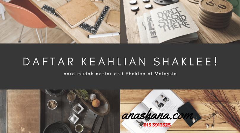 Cara Mudah Daftar Ahli Shaklee Di Malaysia