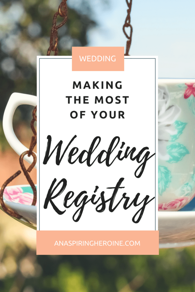 What should you put on your wedding registry? Everyone has their own opinions about it, and here are a few tips to register what you actually want and will use   An Aspiring Heroine