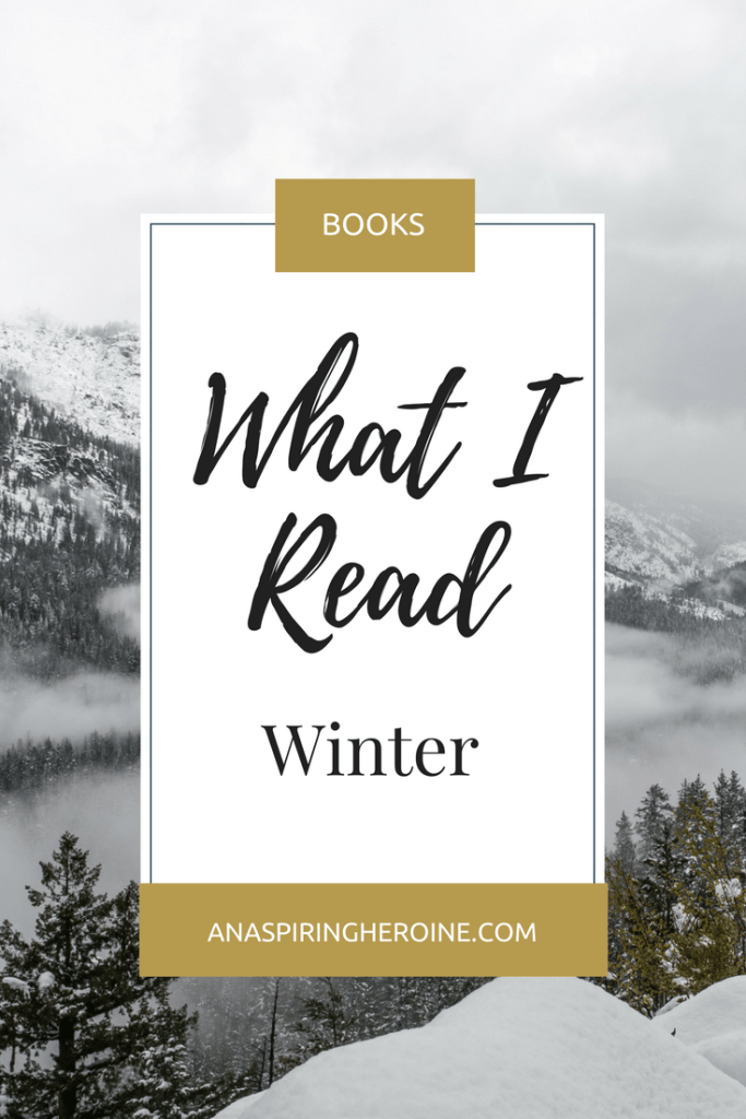 A list of everything I read during the winter of 2015: the good, the bad, and the ugly | An Aspiring Heroine