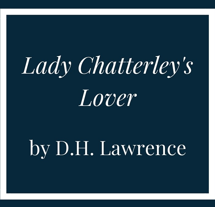 """An introduction to """"Lady Chatterley's Lover"""" by D.H. Lawrence"""
