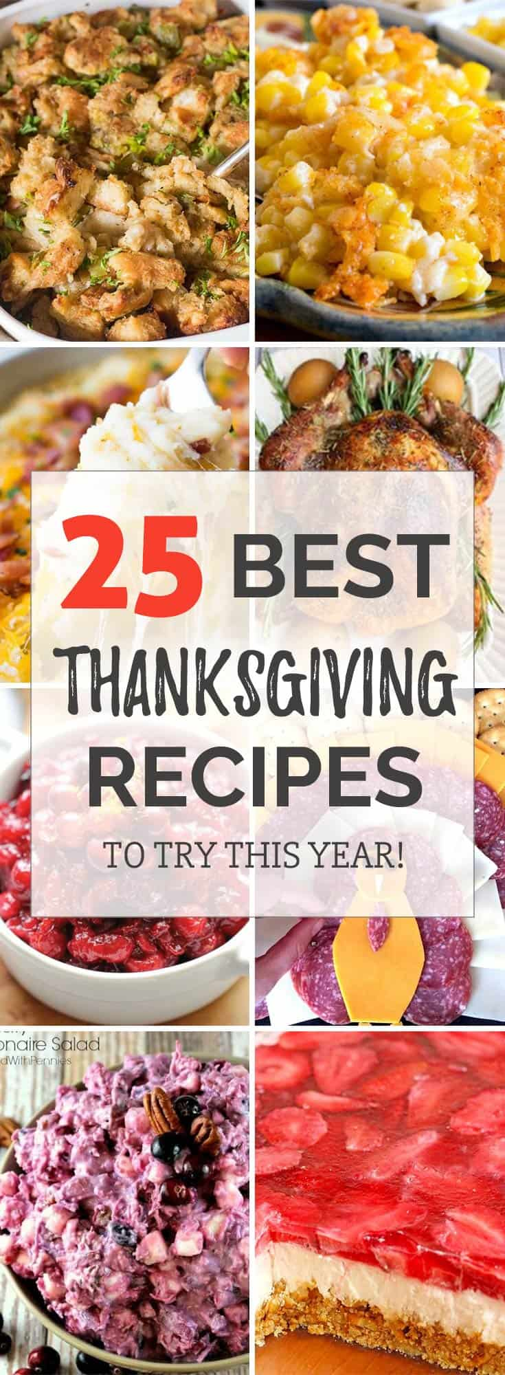 25 Best Thanksgiving recipes for dinner party! Are you hosting Thanksgiving this year? Get your cooking inspiration in Thanksgiving food, side dishes, find some stuffing recipes for Thanksgiving.