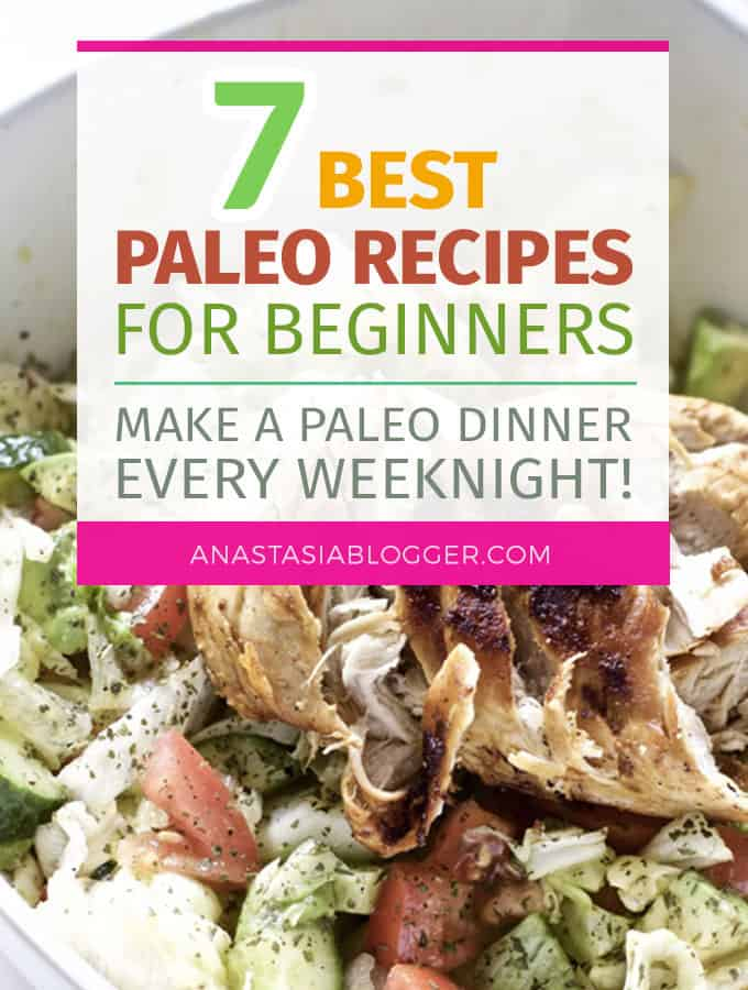Paleo archives anastasia blogger how to start a blog blogging 7 easy paleo recipes for weight loss cook a paleo dinner every weeknight in under forumfinder Choice Image