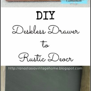 DIY Desk-less Drawer to Rustic Decor