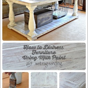 Milk paint and wet rag distressing tutorial