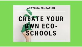 Creating Our Eco-Schools