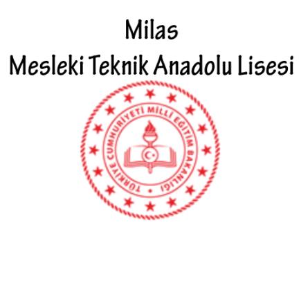 Milas Mesleki Teknik Anadolu Lisesi